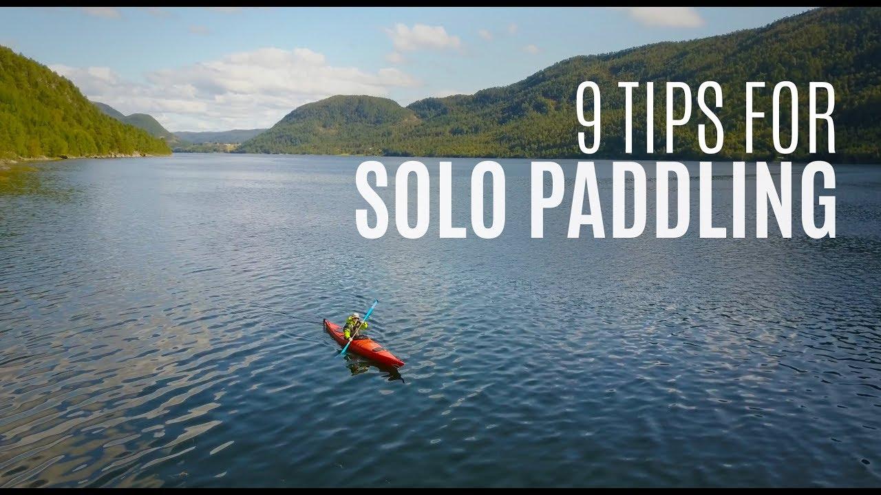 Solo Kayaking Tips